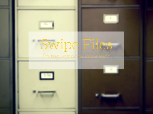 swipe file yearbook ideas