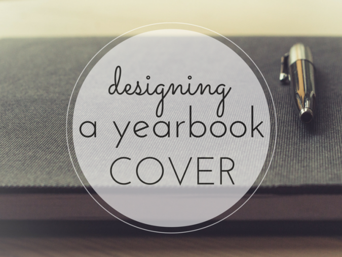 Good Yearbook Cover Ideas : How to design a yearbook cover for free