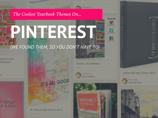 We found the coolest yearbook themes on Pinterest, so you don't have to.